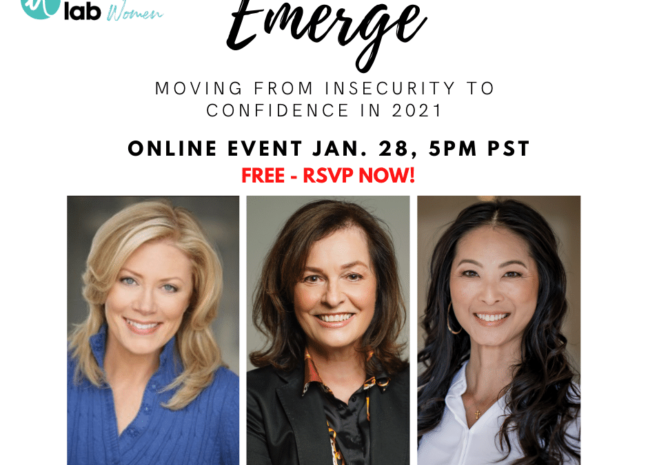 Emerge – Moving From Insecurity to Confidence in 2021 Influence Women Online Event