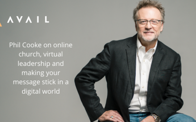 AVAIL Leadership Magazine Interviews Phil Cooke on Leadership in Today's Digital Age